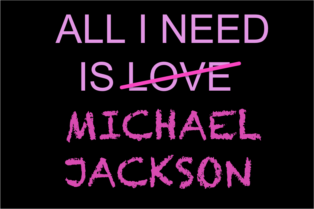 All I need is Michael