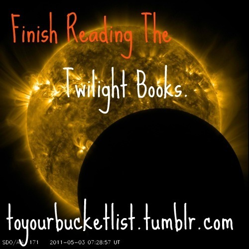 Bucket List: Finish the Twilight Series