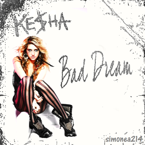 Ke$ha wallpaper probably with a sign, a portrait, and anime entitled Ke$ha - Bad Dream