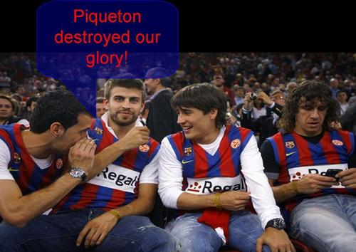 Piqueton destroyed our glory!