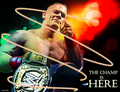 THE CHAMP IS HERE