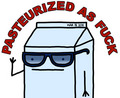 that dude looks mad pasteurized