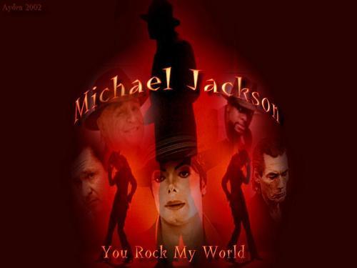 你 rock my world