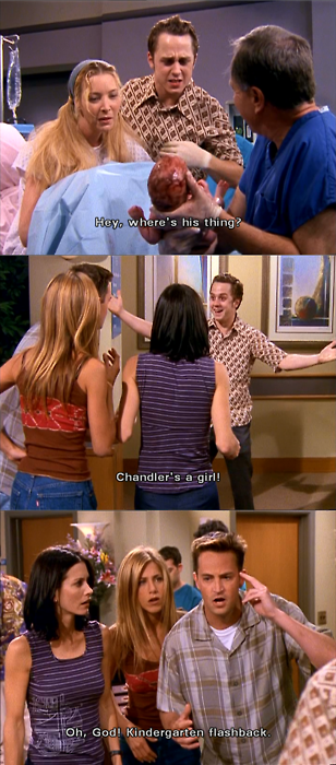 """Chandler is a girl !"""