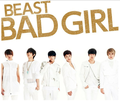 Beast (B2ST) - Bad Girl Japanese Verison