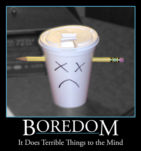 Boredom Motivational Poster