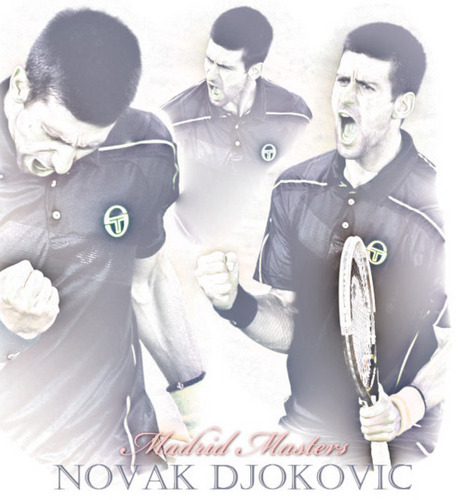 Novak! Madrid Masters (Love Everyfing Bout The Serbernator) 100% Real ♥