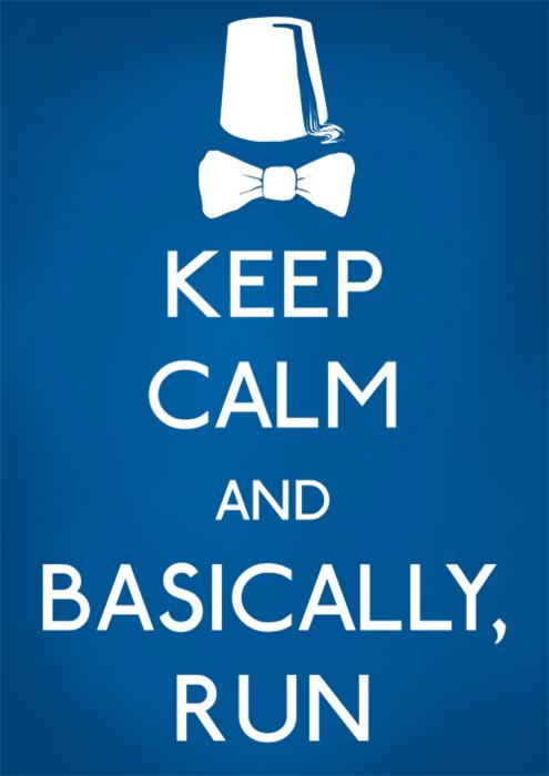 """""""Keep calm..."""""""