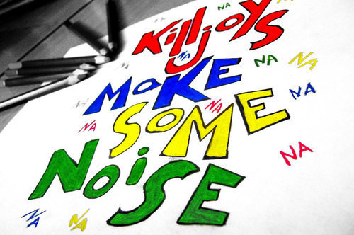 Killjoys make some Noise!