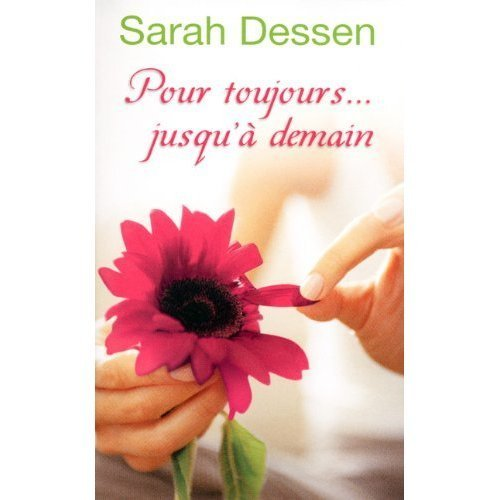 The Truth About Forever French cover - sarah-dessen Photo