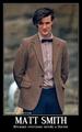 Matt Smith - Because everyone needs a Doctor
