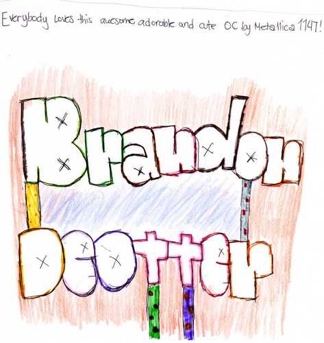 Brandon DeOtter ROCKS!!