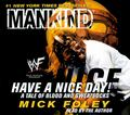 "mick foley's  have a nice day ""a tale of blood and sweat socks"" - mick-foley photo"