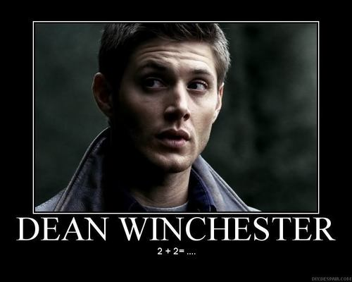 Dean Winchester Demotivational