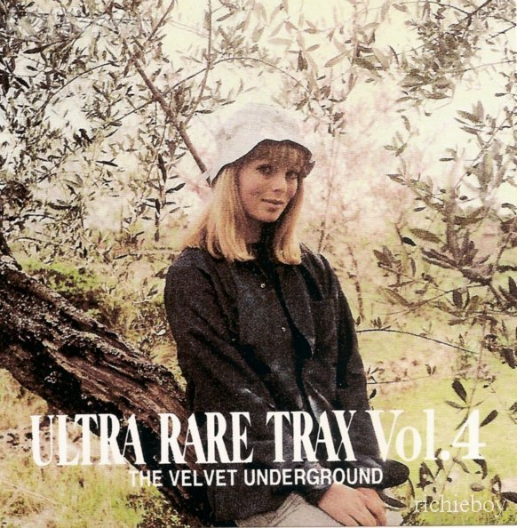 Ultra Rare Trax Vol.4 : The Velvet Underground