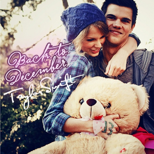 Taylor تیز رو, سوئفٹ - Back To December single cover --Fanmade--