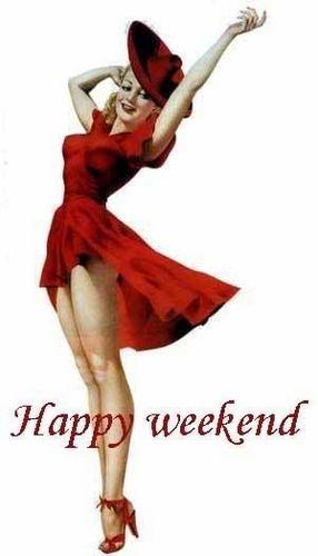 Happy Weekend, Berni