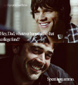 Hey dad.... - supernatural-quotes photo