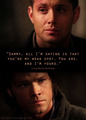 I'm your weak spot - supernatural-quotes photo