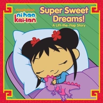 Ni Hao, Kai-Lan: Super Sweet Dreams