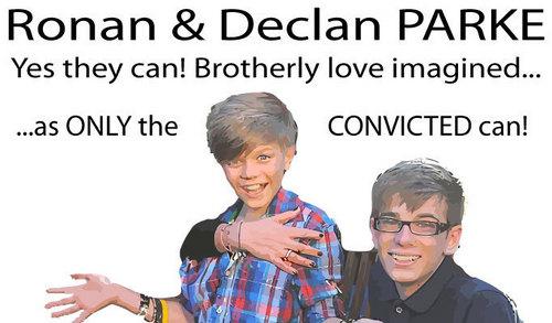 Ronan & Declan