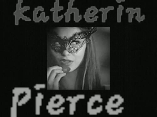 katherine pierce :)
