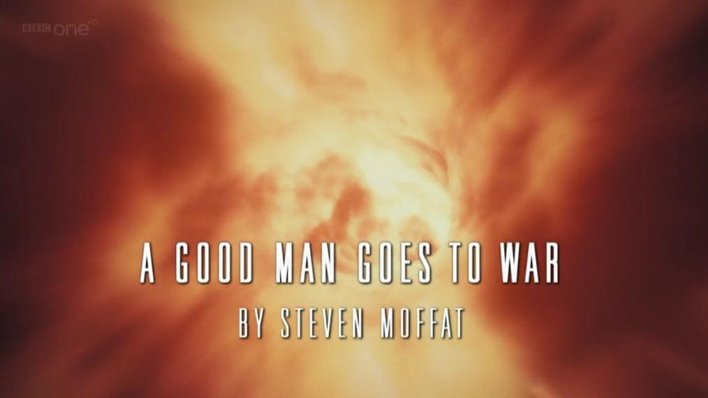 6x07 A Good Man Goes to War