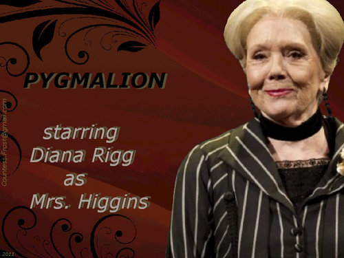 Pygmalion starring Diana Rigg
