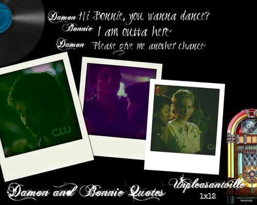 Damon and Bonnie Quotes: Season One 1x12 Unpleasantville Part 2