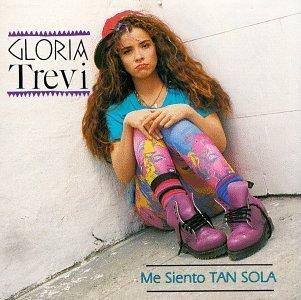 Gloria Trevi ''Me siento tan sola''