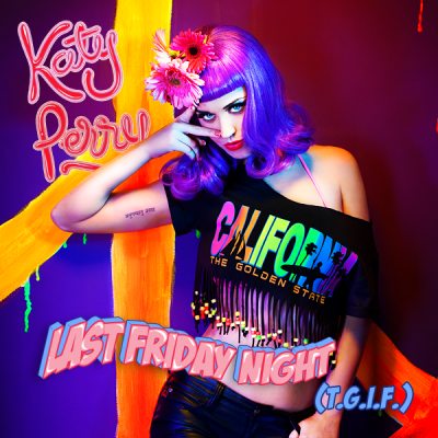 Last Friday Night (T.G.I.F)-Fanmade Single Covers