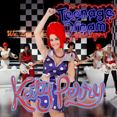 Teenage Dream-Fanmade Single Covers