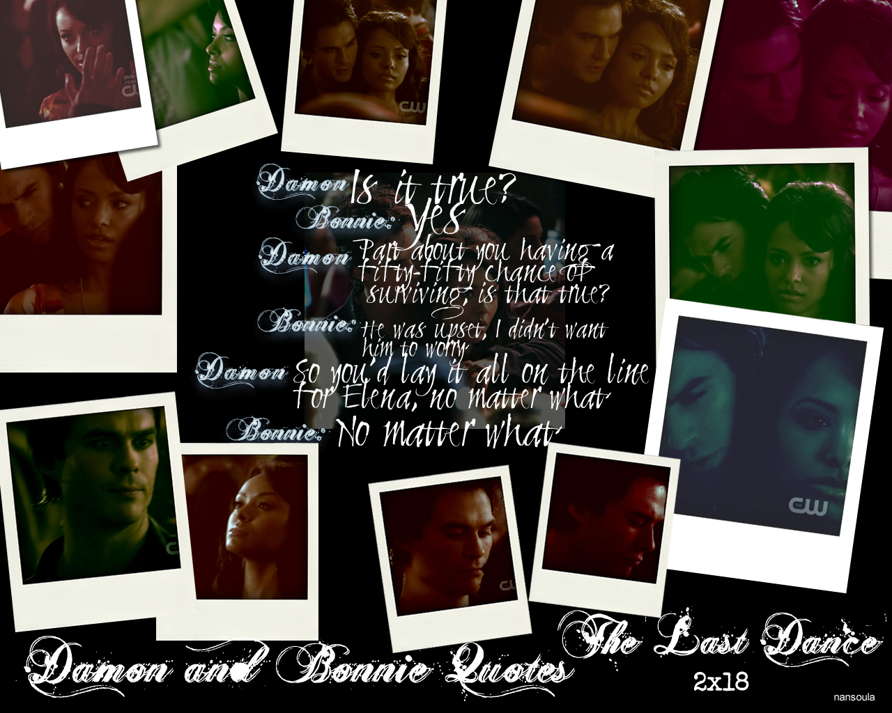 Damon and Bonnie Quotes: Season Two 2x18 The Last Dance Part 1 - damon ...