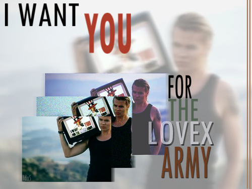 I want you for the Lovex army
