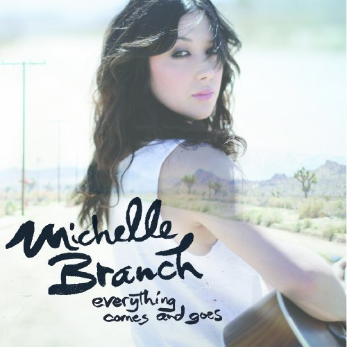 """Michelle Branch - """"Everything Comes and Goes"""" Cover"""