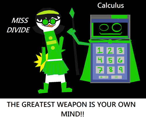Miss Divide and Calculus!!!
