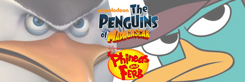 The Penguins of Madagascar VS. Phineas and Ferb
