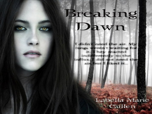 Bella, breaking dawn