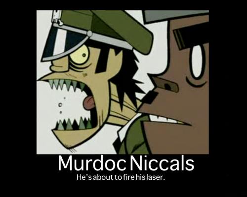 Murdoc Motivational Poster