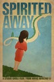 Spirited Away poster - studio-ghibli fan art