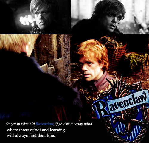 Tyrion Lannister → Ravenclaw