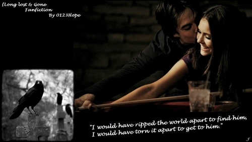 damon & elena; Long lost & gone [FANFIC PROMOTION PIC]
