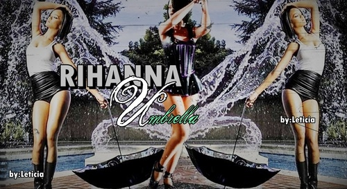 Rihanna ― Umbrella