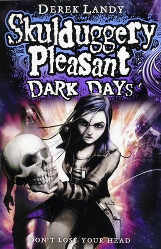 Skulduggery Pleasant Dark Days