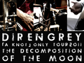 「A Knot」 Only Tour 2011 - Decomposition of the Moon