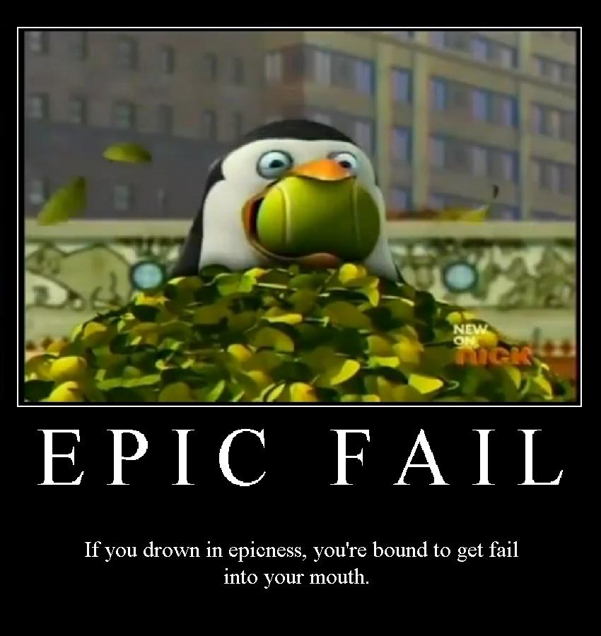 Penguins of Madagascar Epic Fail Modivational Poster