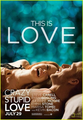 'Crazy, Stupid, Love' Movie Poster.