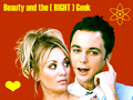 Beauty and The (right) Geek! - penny-and-sheldon wallpaper