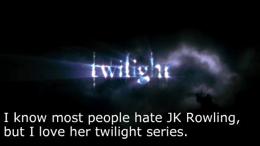 I love her Twilight series