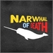 Narwhal of Death